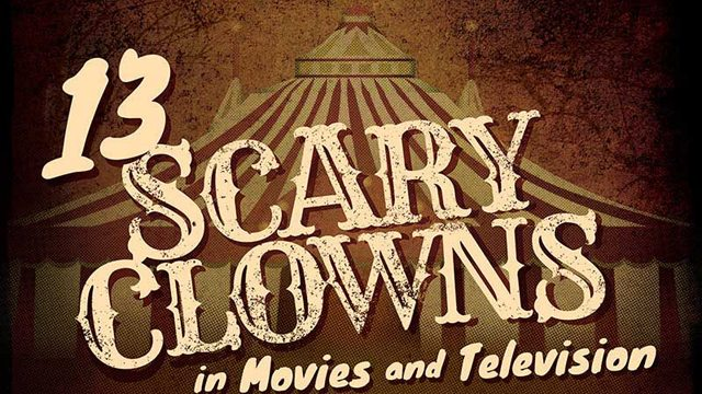 13 clowns s - A Look at Some of TV and Film's Scariest Clowns