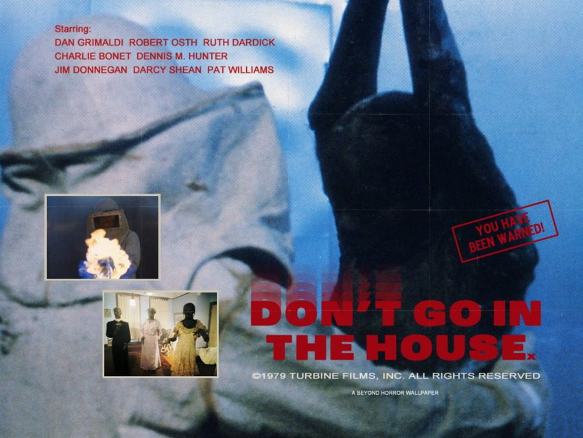DGITH 1 1 - Retrospective: Don't Go in the House (1980) - Ignore the Warning and Go In