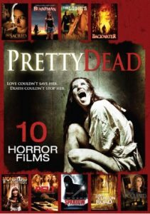 Pretty Dead 10 Horror Films 211x300 - DVD and Blu-ray Releases: September 6, 2016