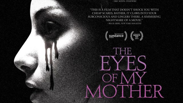 http://www.dreadcentral.com/wp-content/uploads/2016/09/eyesofmymothers.jpg
