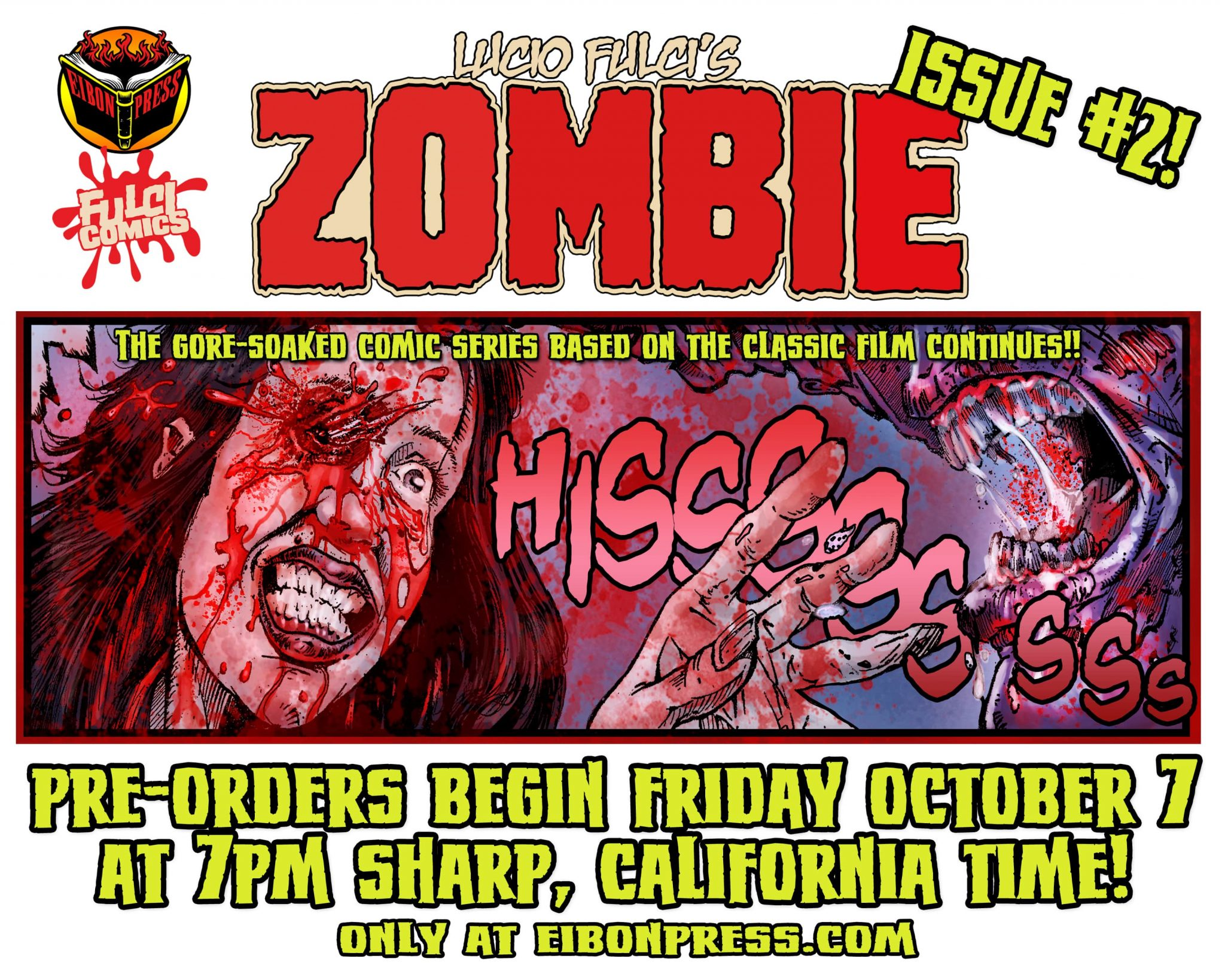 ZOMBIE 2 AD 3 min - Lucio Fulci's ZOMBIE #2 drops TODAY from Eibon Press at 7PM (PST)!