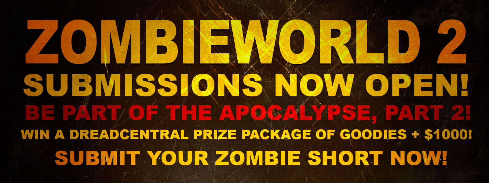 Zombieworld 2 - Official Zombieworld 2 Contest! Call for Entries!