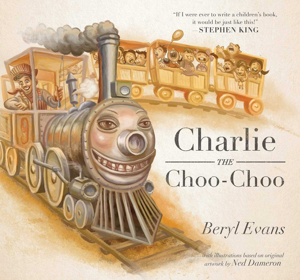 charlie choo choo - Stephen King-Penned Picture Book Charlie the Choo-Choo an Easter Egg for Dark Tower Fans