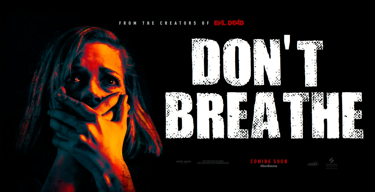 DONT BREATHE poster 1 - Don't Breathe Sequel Still Breathing