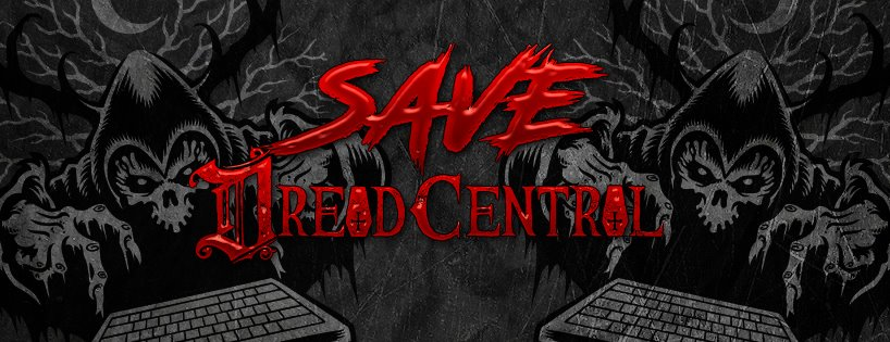 save dc - Help #SaveDreadCentral - Show Your Support!