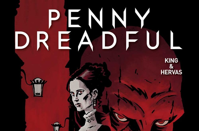 PENNY DREADFULcovers s - New Interior Art Revealed from Penny Dreadful: The Awaking Issue #1