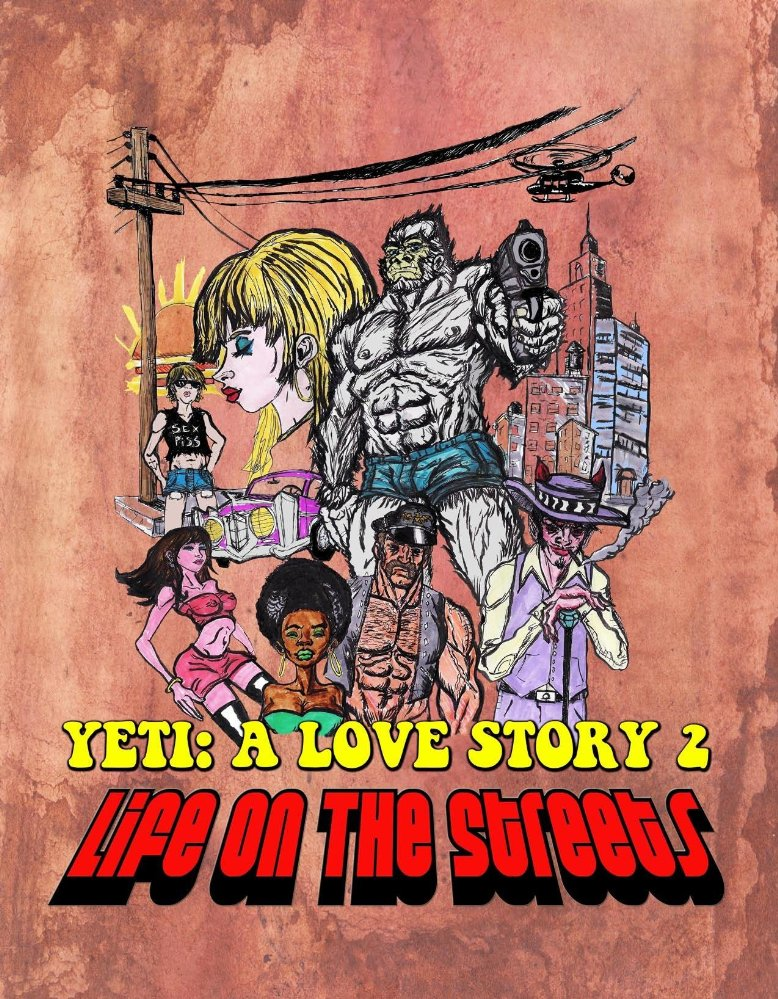 another yeti - On the Streets Pimps, Prostitution, Yetis and Romance Collide