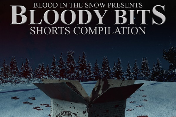 bloodybits s - Shorts Compilation Bloody Bits Available Now; New Trailer Released