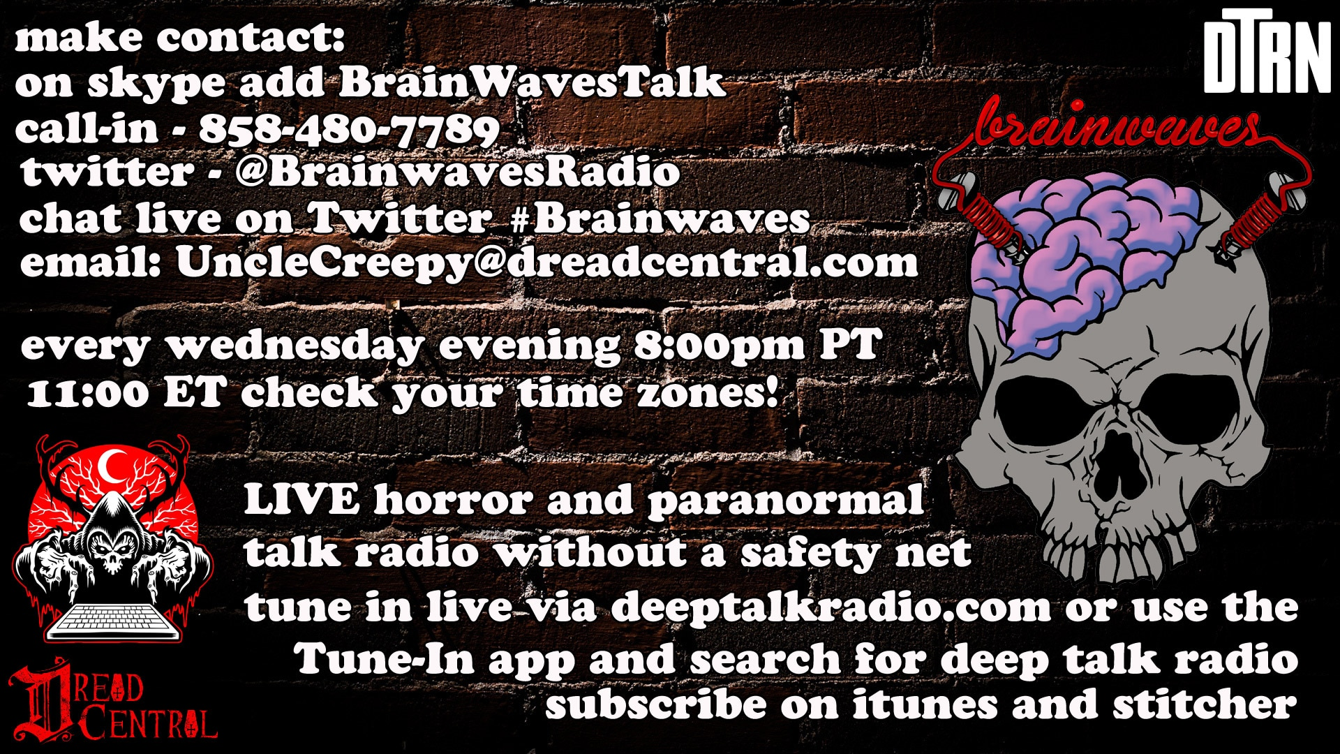 brainwaves updated contact - TONIGHT! #Brainwaves Episode 65 - 2nd Annual LIVE Halloween Investigation: Terror at the 10th Avenue Arts Center