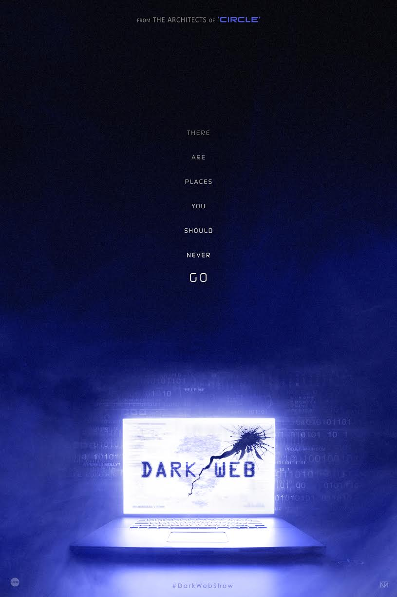 dark web 1 - New Series Dark/Web Deals With the Dangers of the Digital Age