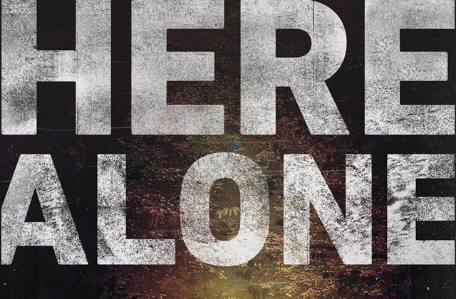 herealone s - We're Here Alone with a New Trailer