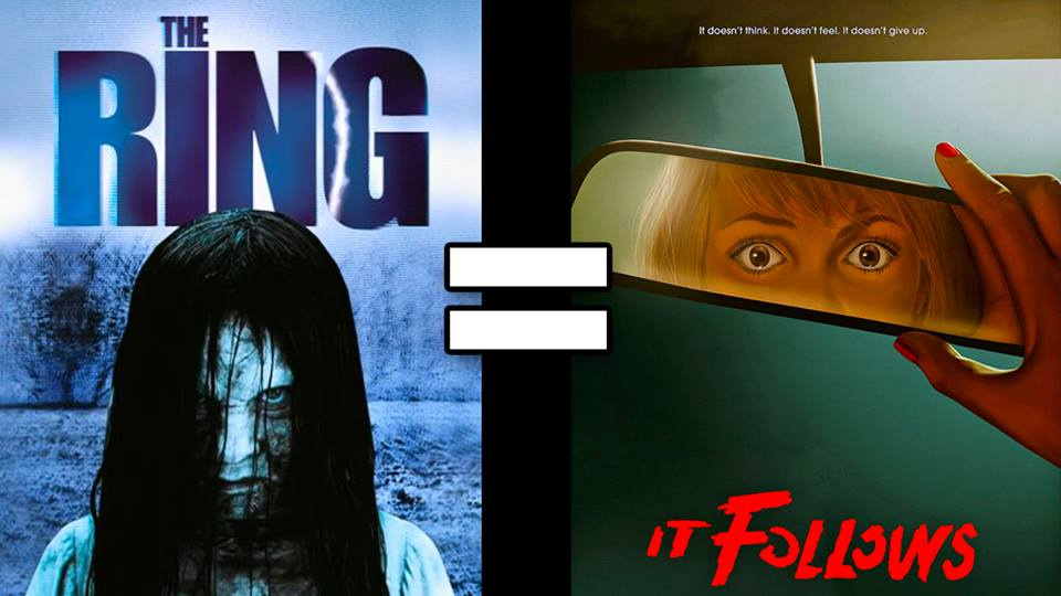 The Ring = It Follows