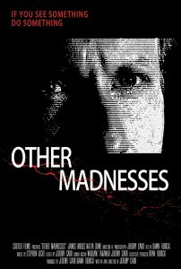 OtherMadnesses 202x300 - Other Madnesses (2017)
