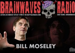 Bill Moseley Brainwaves