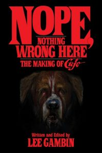 cujobookleegambincover 199x300 - Nope, Nothing Wrong Here: The Making of Cujo (Book)