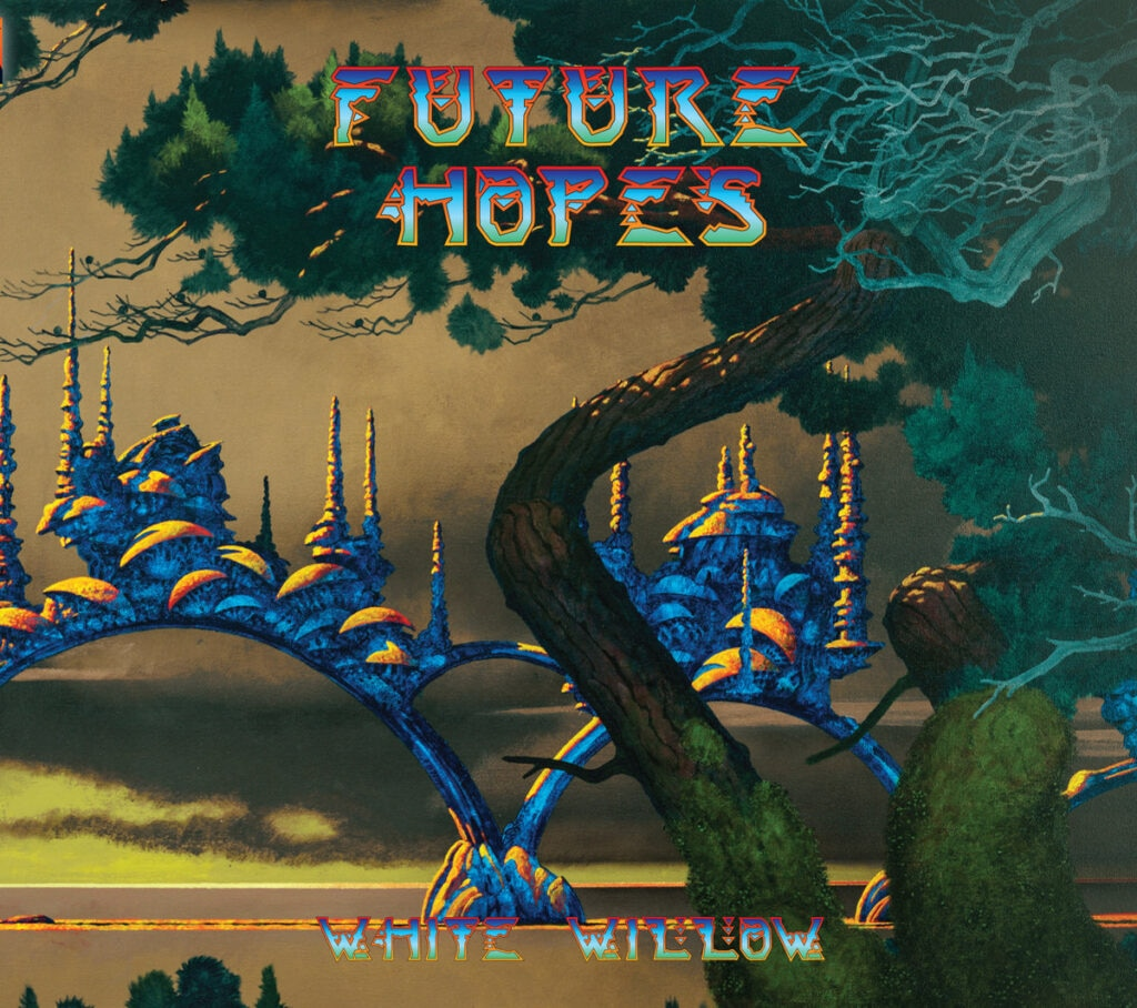 whitewillowfuturehopescover 1024x908 - Exclusive: White Willow's In Dim Days Song Premiere