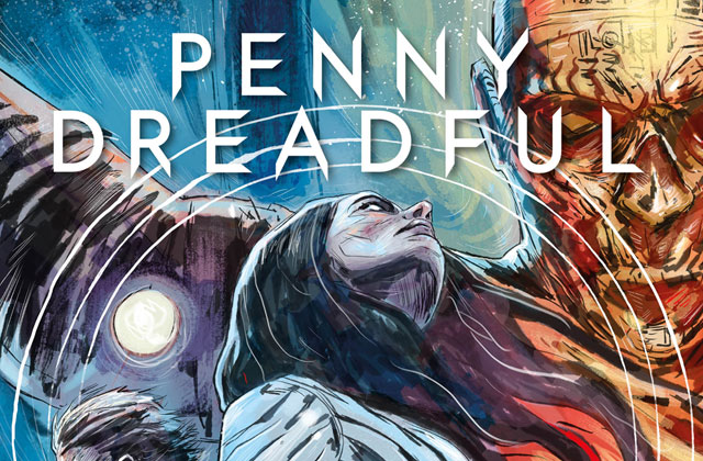 PD 2.1 COVERS BAM s - See the Full Trailer for Titan's Penny Dreadful: The Awaking Comic
