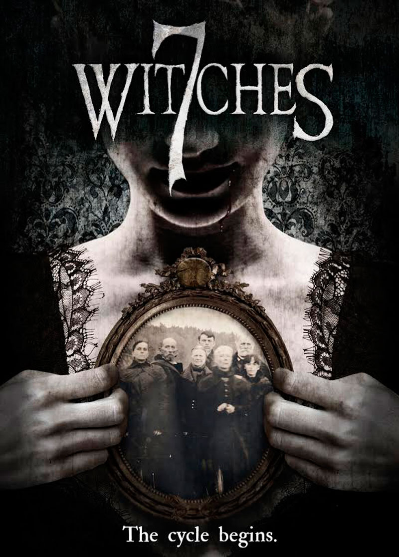 7 Witches Brady Hall Movie Poster - The Cycle Begins When 7 Witches Hits DVD/VOD Next Week