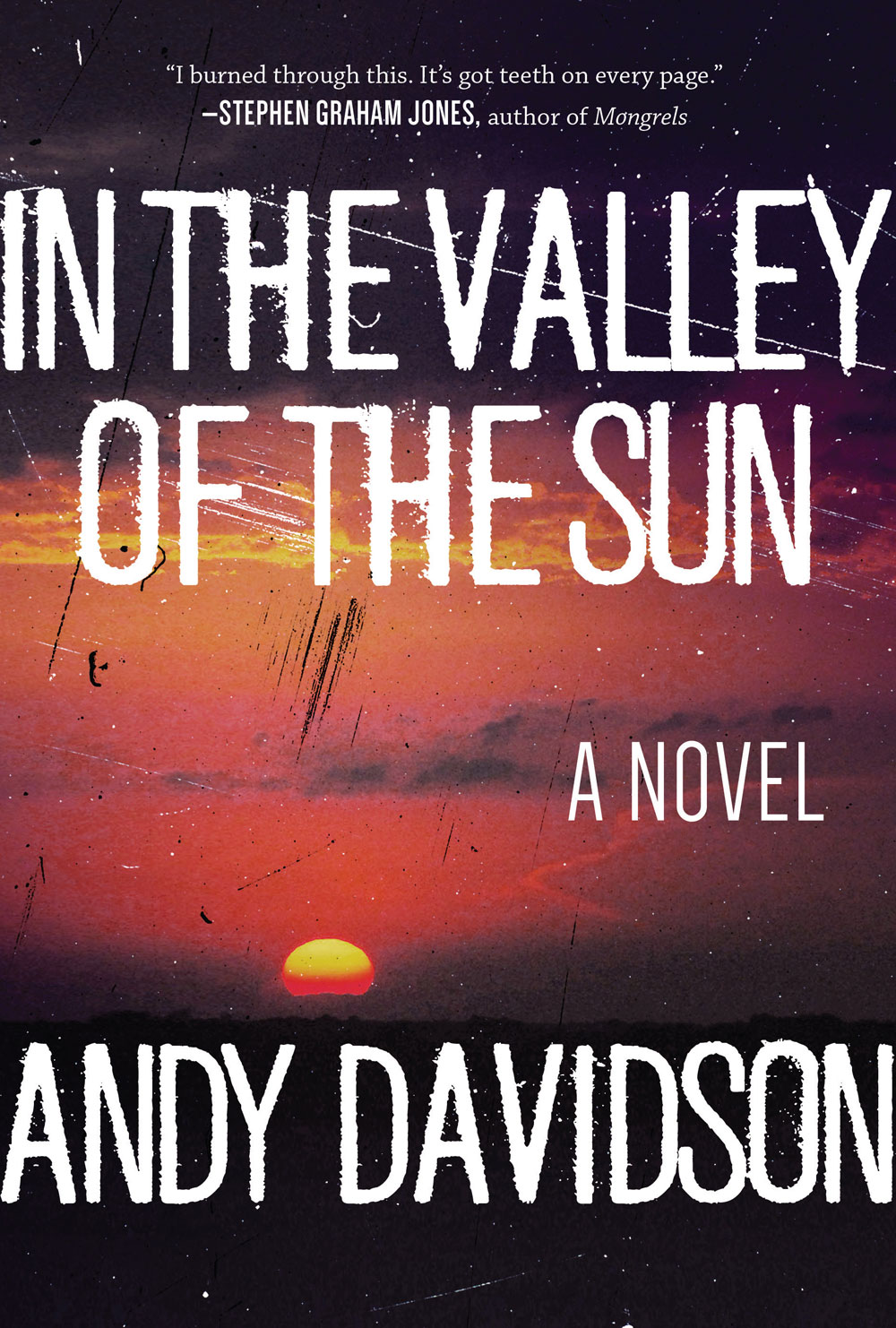 In the Valley of the Sun 1 - Andy Davidson Takes Us In the Valley of the Sun this June