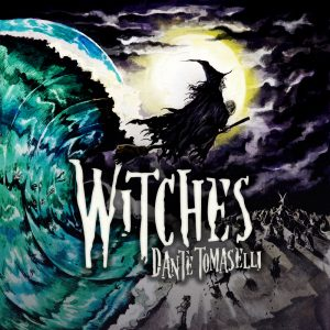 Witches 300x300 - Witches by Dante Tomaselli (Album)