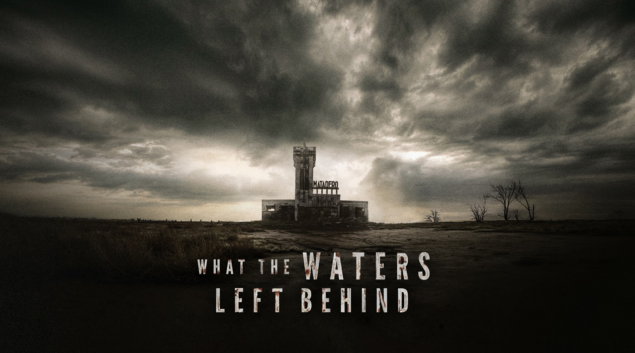 What the Waters Left Behind