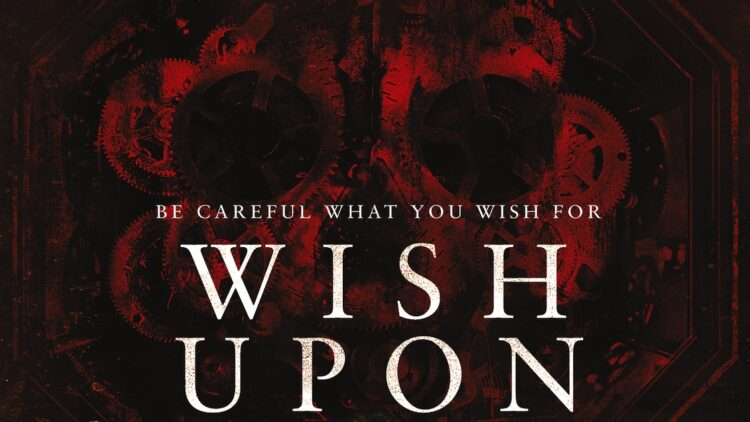 wishuponfinalposterbanner 750x422 - Wish Upon Set Visit Report - Hear from Stars Joey King, Shannon Purser, and Sydney Park and Director John R. Leonetti