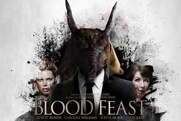 blood feast newposter s - Blood Feast Remake Gets a New Rating and Date for its Theatrical Release