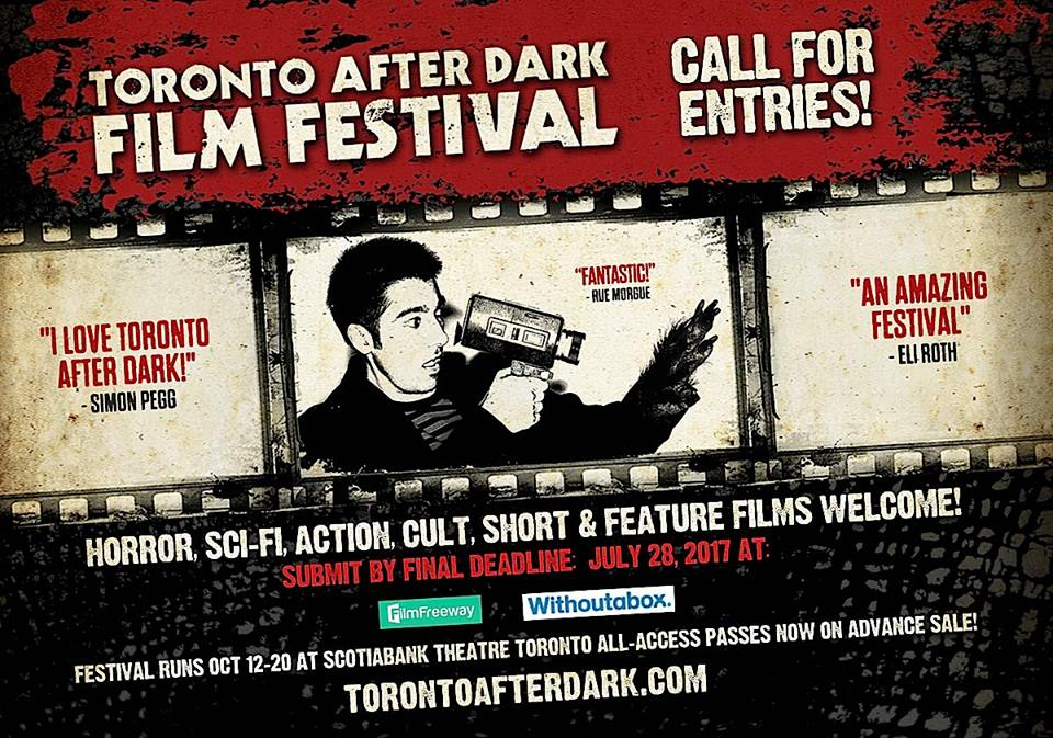 Filmmakers! Toronto After Dark Film Festival Now Accepting ...