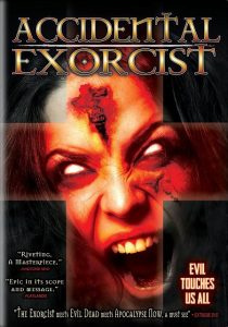 Accidental Exorcist 2016 210x300 - DVD and Blu-ray Releases: July 4, 2017