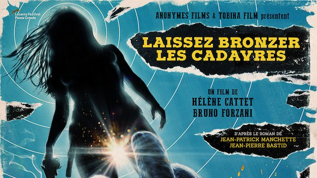 LET THE CORPSES TAN banner - Let the Corpses Tan (Fantastic Fest): A Crime Story of Passion and Precision