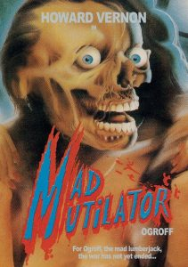 Ogroff Mad Mutilator Cover B Version 1983 1 211x300 - DVD and Blu-ray Releases: August 1, 2017