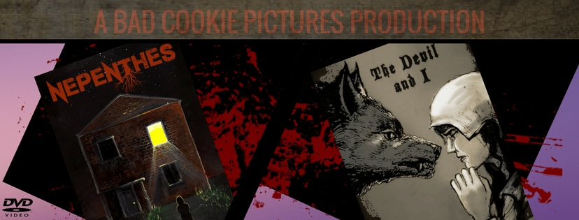badcookienepenthesthedevilandibanner - Bad Cookie Pictures Raising Funds For a Short Film Double Bill