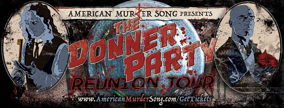 banner DonnerParty - The Donner Party Reunion Tour Stars in October; Get Your Tickets Now!