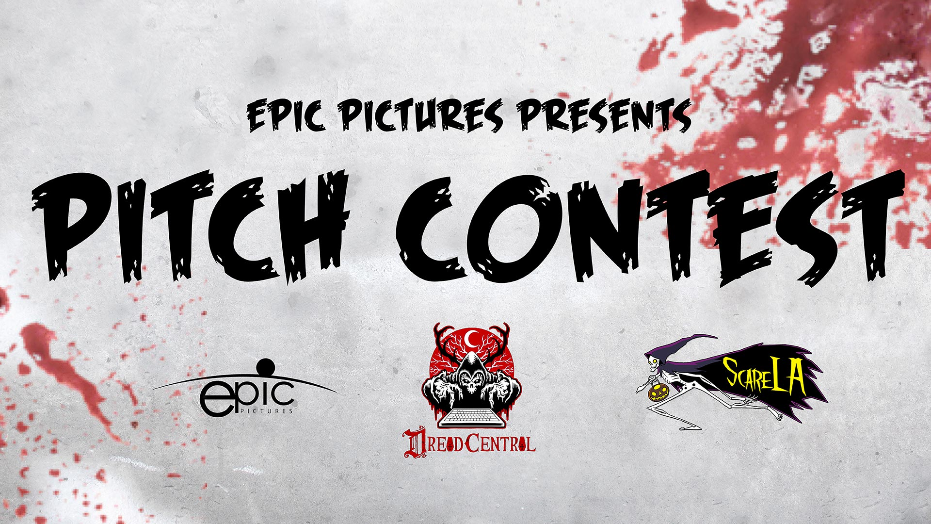 epicdreadscarela pitchcontest2017 - Epic Pictures, Dread Central, and ScareLA Team Up for a Pitch Contest: Win $5,000
