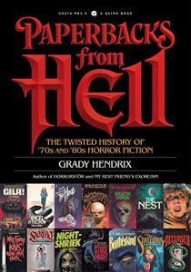 paperbacks from hell 210x300 - Fantasia 2017: Author Grady Hendrix's Paperbacks from Hell One-Man Show Was a Delight