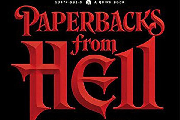 paperbacks from hell s - Fantasia 2017: Author Grady Hendrix's Paperbacks from Hell One-Man Show Was a Delight