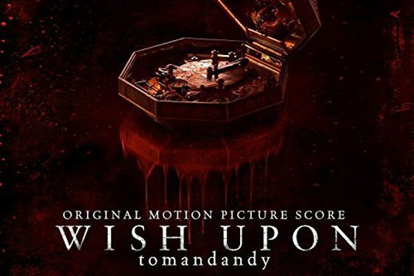 wishupon score s - Wish Upon Soundtrack and Score Albums Arrive Digitally on Friday