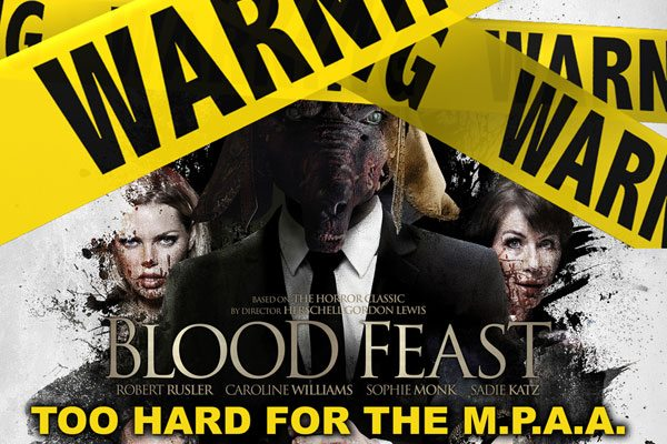 MPAA BLOOD FEAST s - MPAA vs. Blood Feast Round 3: Still Too Gory for R Rating; Heading Back for Round 4