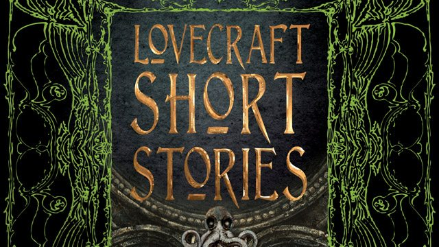 lovecrafts - Cthulhu Mythos Gets the Fancy Foil Treatment from Flame Tree Publishing