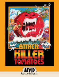"""Attack of the killer tomatoes 231x300 - Attack of the Killer Tomatoes Blu-ray Review - """"Ketchup"""" With MVD's Latest Cult Release In The Rewind Collection"""