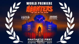 HAUNTERS FF Premiere poster02 300x169 - Haunters: The Art of the Scare (Fantastic Fest Review): Venturing Into the Darker Side of Humanity