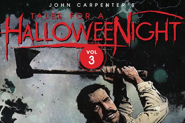 JCHN V3 RegCover FINALwSpine s - Win a Copy of John Carpenter's Tales for a HalloweeNight Vol. 3