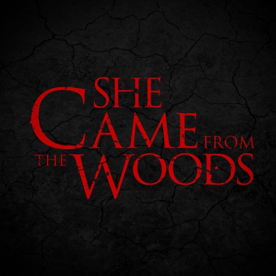 she came from the woods - She Came From the Woods With New Stills