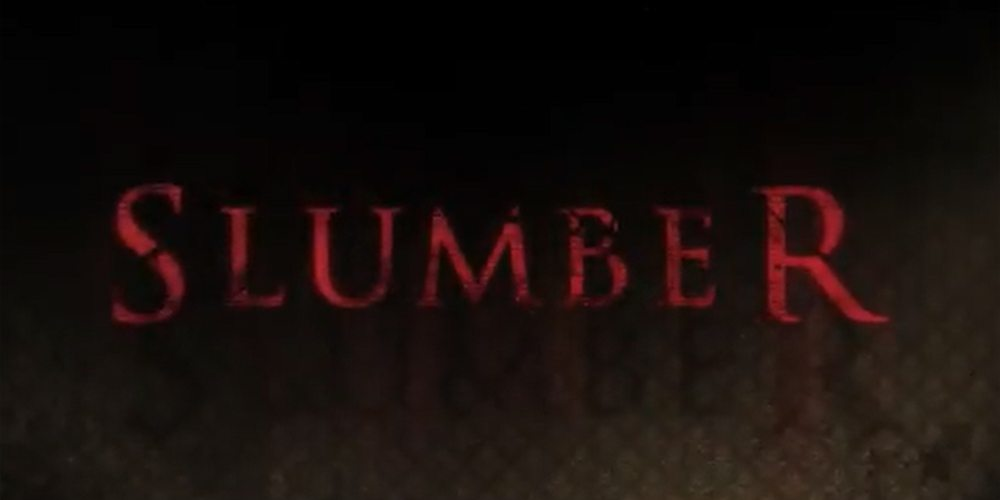 slumber banner - New Slumber Trailer Brings the Original Nightmare to Life