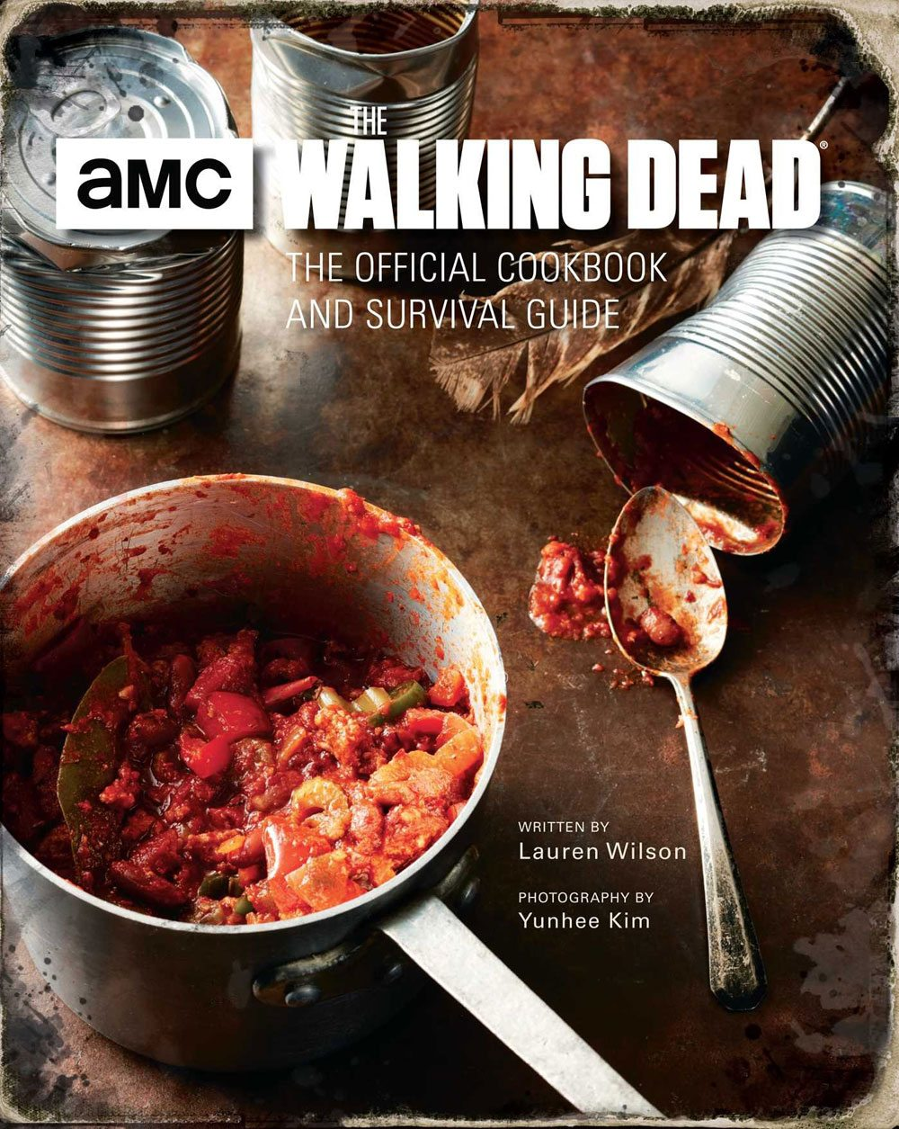 walkingdead cookbook - AMC and Insight Editions Releasing The Walking Dead: The Official Cookbook and Survival Guide in October