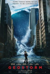 Geostorm 202x300 - Horror Box Office – OPENING THIS WEEK: October 20, 2017