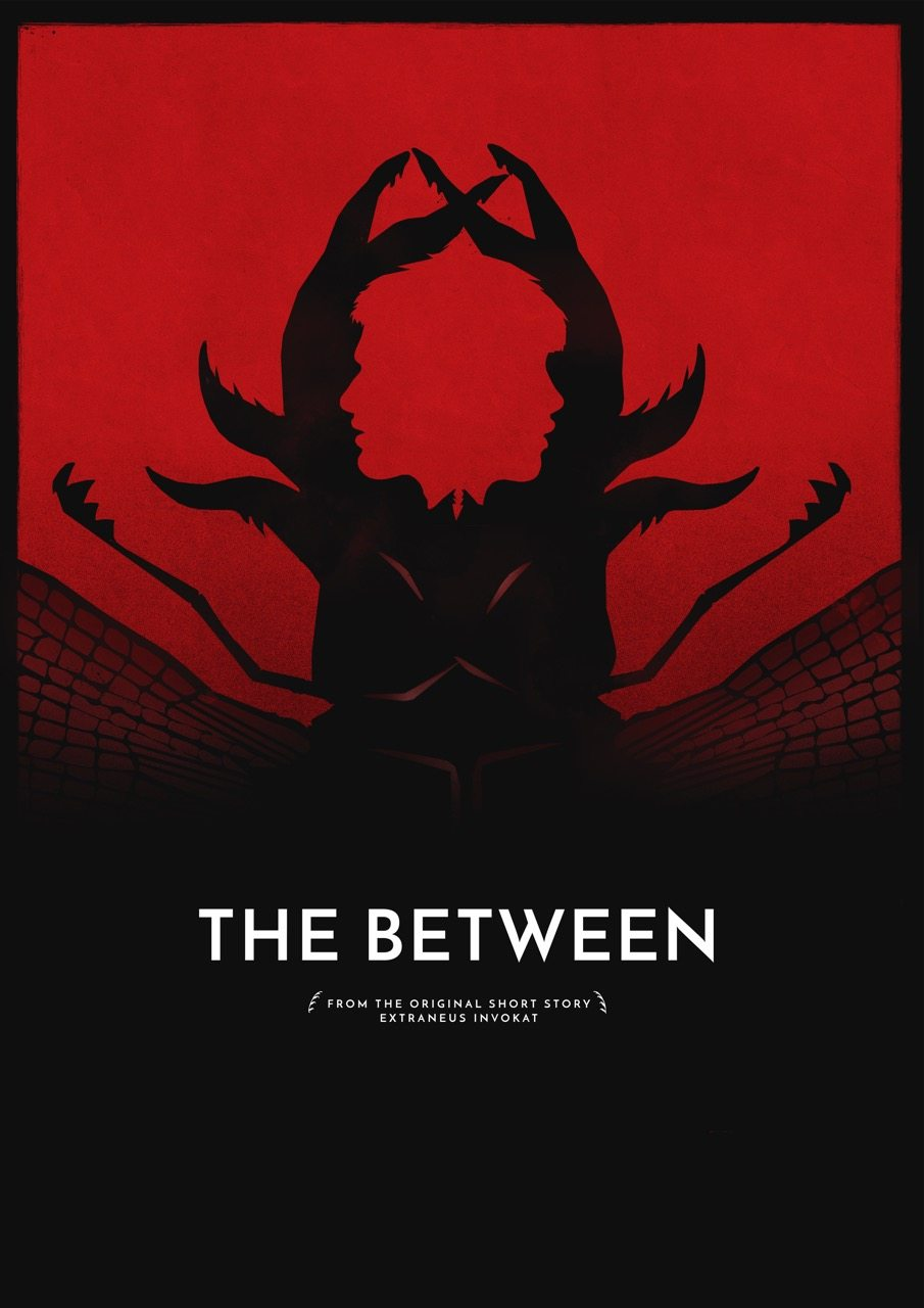 TheBetween blank poster large copy - The Between Short Horror Film Sounds Like Cronenberg Meets Del Toro