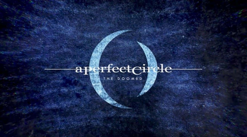 aperfectcirclethedoomed - A Perfect Circle Release New Single The Doomed