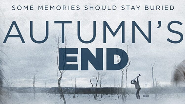 autumns end s 750x422 - The Horror Renamed Autumn's End and Now Available
