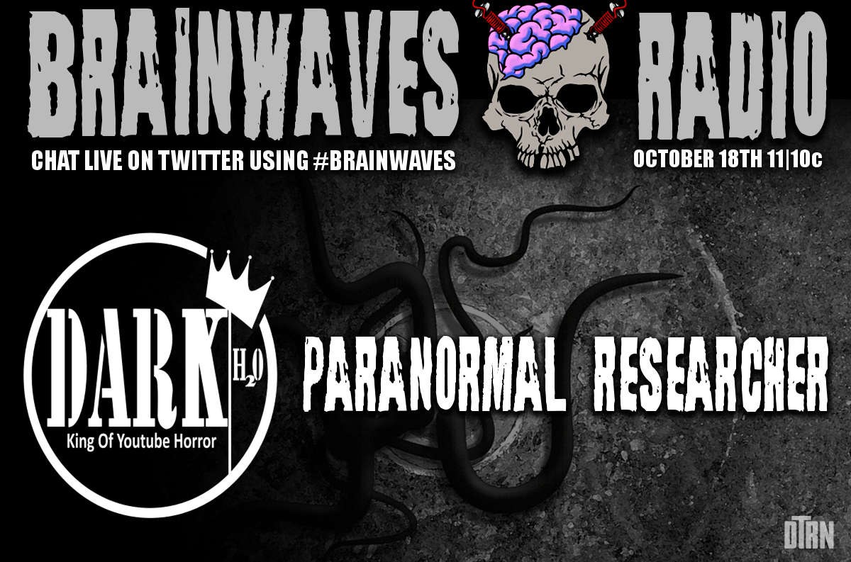 brainwaves dark water - #Brainwaves Episode 64: The Return of Dark Waters! LISTEN NOW!